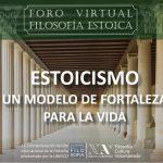 Foro virtual de filosofía estoica. Un modelo de fortaleza para la vida